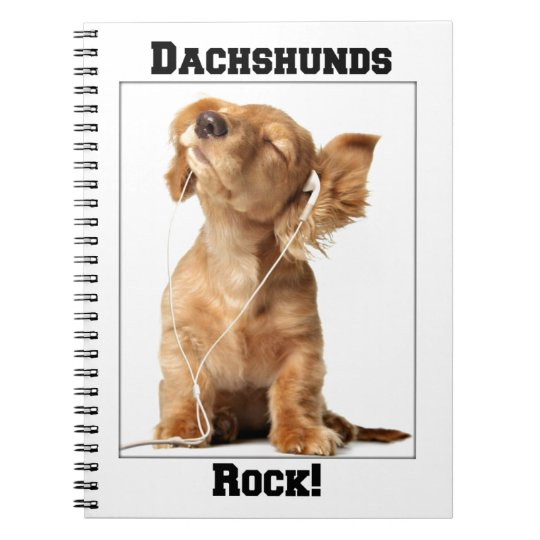 Dachshunds Rock Spiral Notebook