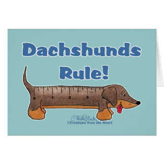 Dachshunds Rule Card