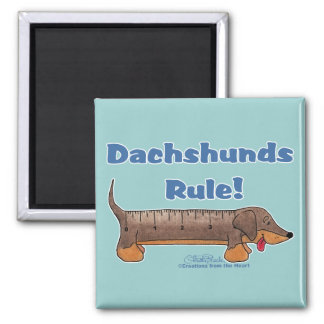 Dachshunds Rule Square Magnet