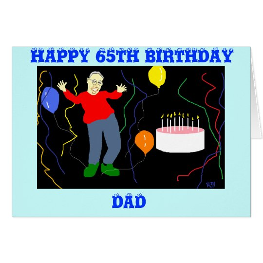 DAD 65TH BIRTHDAY CARD