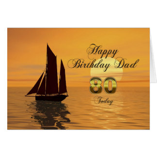 Dad, 80th Sunset yacht birthday card