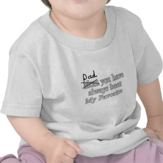 Dad Always My Favorite Funny Joke Fathers Day T-shirt