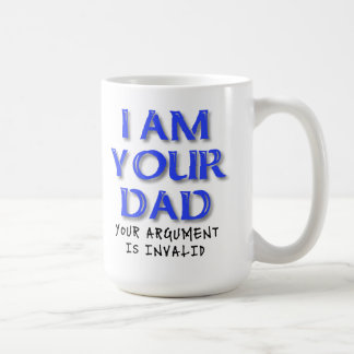 Dad Argument Is Invalid Funny Mug