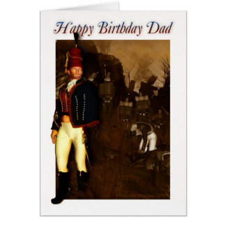 Dad Birthday Card - 1822 Hussar Officer And Foot S