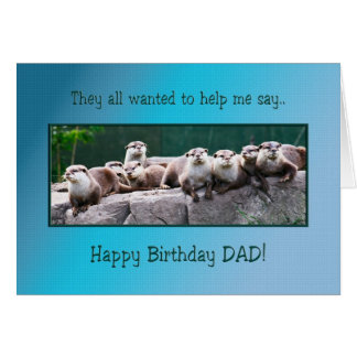 Dad Birthday with otters Greeting Card