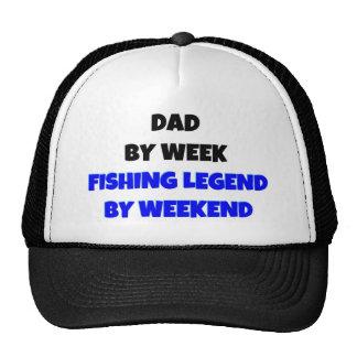 Dad by Week Fishing Legend By Weekend Cap