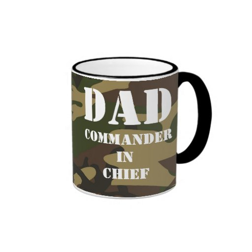 Dad, Commander in Chief Camo Military Father Coffee Mug