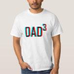 Dad cubed 3d t shirts