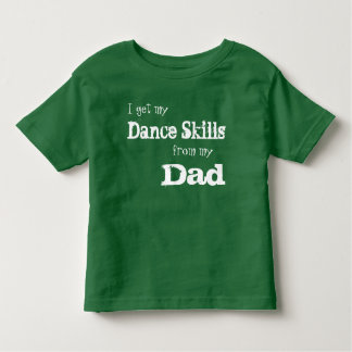 Dad dance skills dance shirt