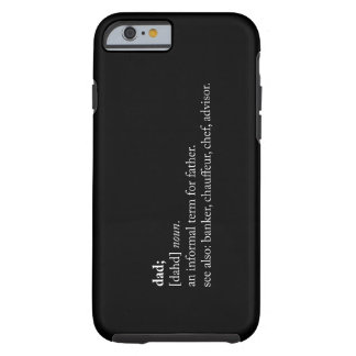 Dad - Dictionary Definition Tough iPhone 6 Case