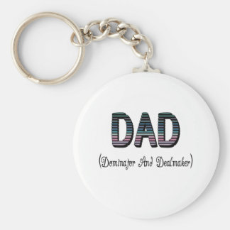 Dad Dominator And Dealmaker Basic Round Button Key Ring