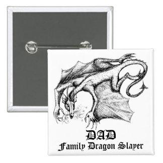 Dad - Dragon Slayer Button