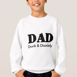 DAD - Drunk/ Beer / Funny Sweatshirt