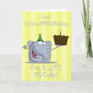 Dad Eat More Cake 90th Birthday Card