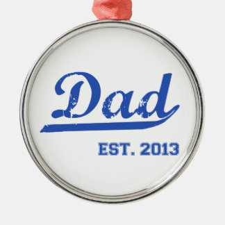 DAD EST. 2013 NEW DADDY BABY FATHER'S DAY GIFT ORNAMENT