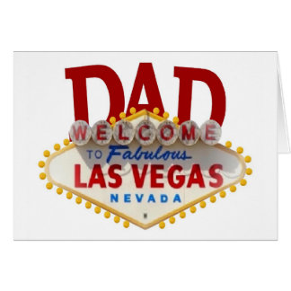 DAD Father s Day or Birthday Las Vegas Card