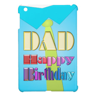 DAD HAPPY BIRTHDAY fun blue shirt & green tie gift Case For The iPad Mini