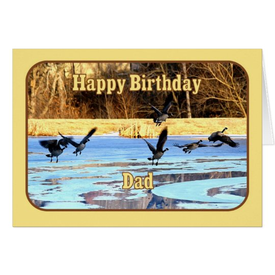 Dad Happy Birthday Geese Take Off From Frozen