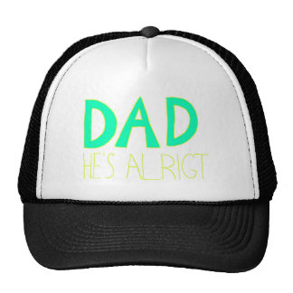 DAD He s Alright Hats