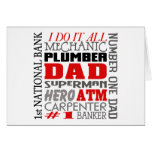 Dad I Do It All Greeting Card