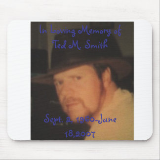 Dad in cowboy hat In Loving Memory ofTed M Sm Mouse Mat