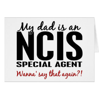 Dad Is An NCIS Special Agent Greeting Card