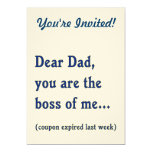 "Dad is Boss of Me 5"" X 7"" Invitation Card"