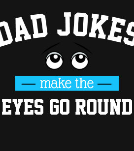 56bf3f19 Dad Jokes Make the Eyes Go Round Black and Blue Baby T-Shirt