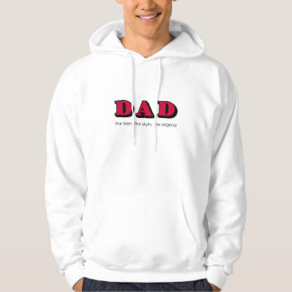 Dad - Man, Myth, Legend hoodie father's day