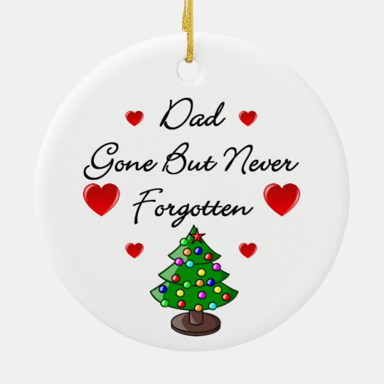 Dad Memorial Ceramic Christmas Tree Ornament