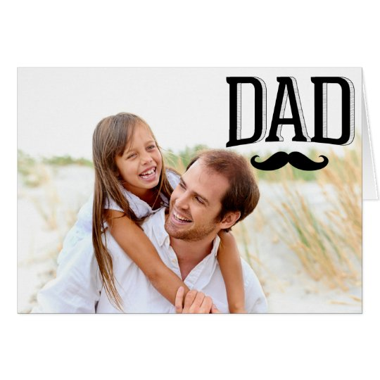 Dad Moustache Happy Father's Day Photo Card