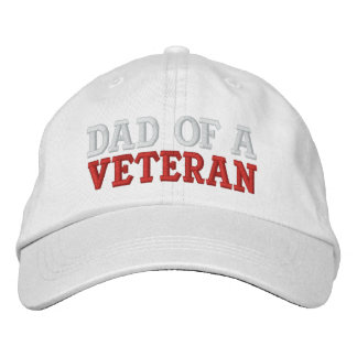 DAD OF A VETERAN EMBROIDERED HAT