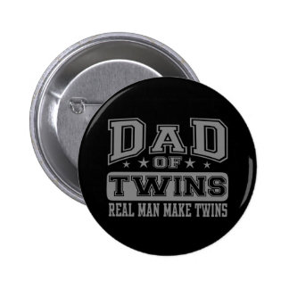 Dad Of Twins Real Man Make Twins 6 Cm Round Badge