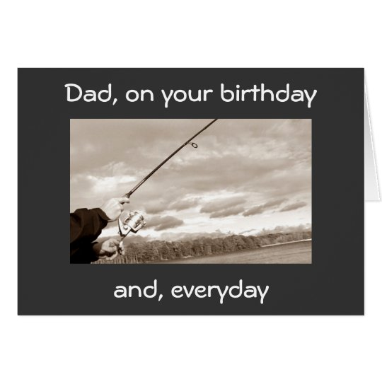 DAD ON YOUR BIRTHDAY (FISHING) YOU ARE LOVED
