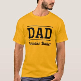 Dad. Pancake Maker T-Shirt