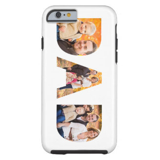 Dad Photo Collage Tough iPhone 6 Case