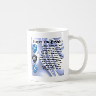 Dad Poem  60th Birthday Coffee Mug