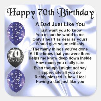 Dad Poem 70th Birthday Square Sticker