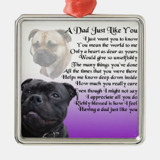 Dad Poem -  Staffordshire Bull Terrier  Design Silver-Colored Square Decoration