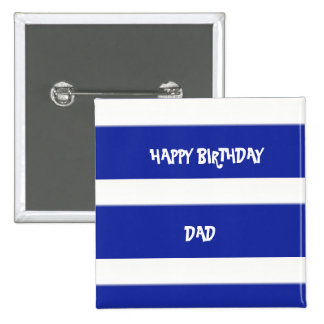 Dad Royal Blue And White  Stripes 15 Cm Square Badge