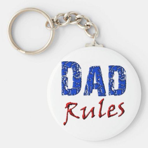 Dad Rules Key Chains