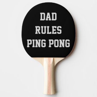 Dad Rules Ping Pong Personalized Double Sided Ping Pong Paddle