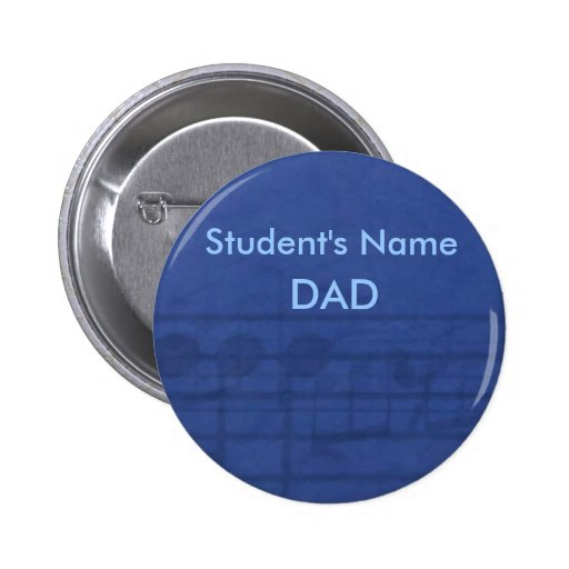 DAD, Student's Name Band Button