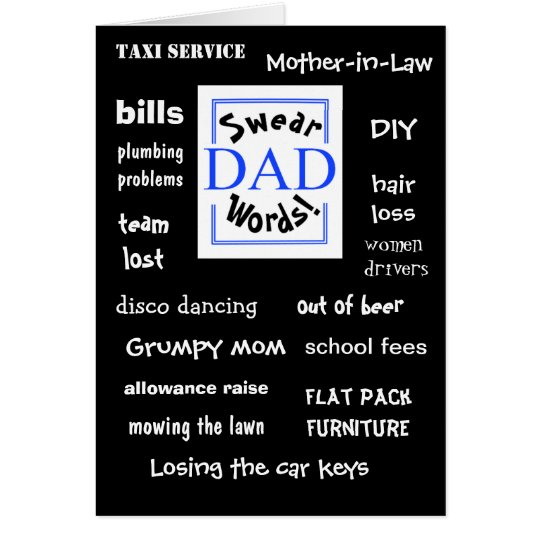 Dad Swear Words! Rude Fathers Day Card