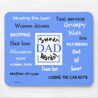 Dad Swear Words! Rudest Dad Sayings Mouse Pad