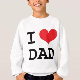 Dad ! sweatshirt