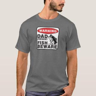 Dad T-Shirt - Fish Beware