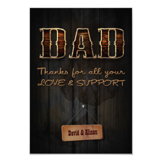 Dad thanks for all your love & support 9 cm x 13 cm invitation card