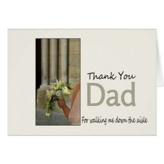 Dad Thanks for Walking me down Aisle Card