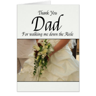 Dad Thanks for Walking me down Aisle Note Card